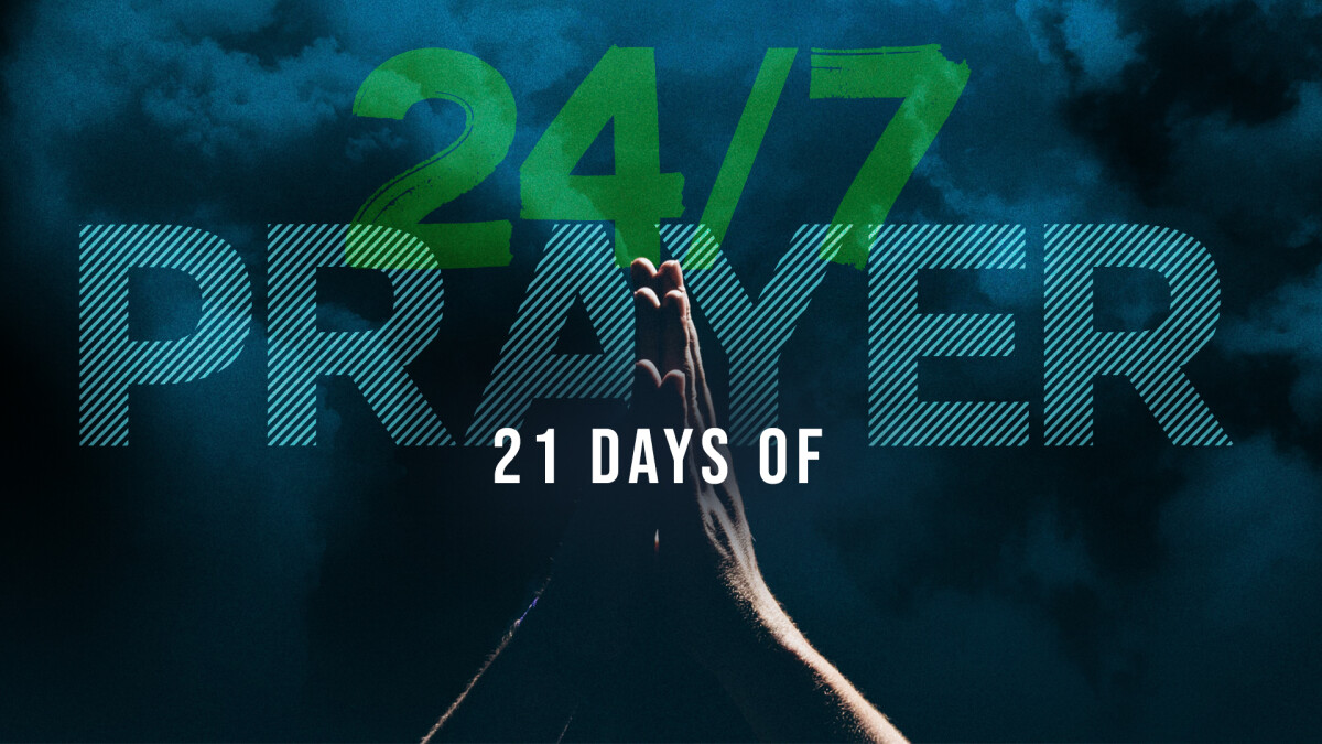 21 Days of 24/7 Prayer Sign-Up